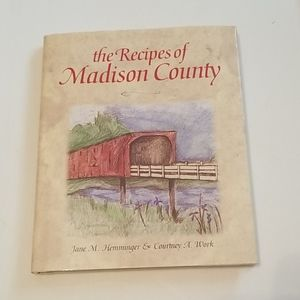 The Recipes of Madison County